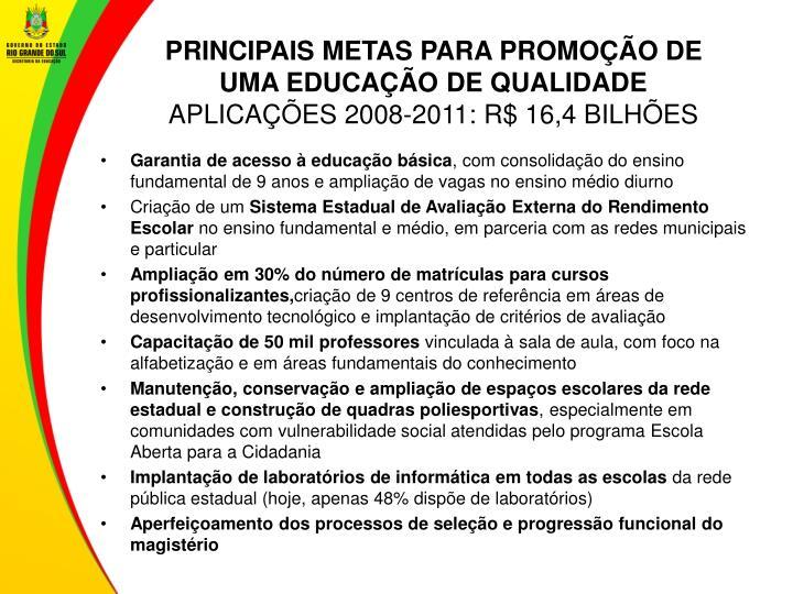 PRINCIPAIS METAS PARA PROMOÇÃO DE UMA EDUCAÇÃO DE QUALIDADE