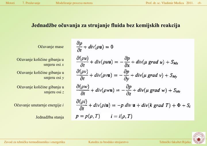 Jednadžbe očuvanja za strujanje fluida bez kemijskih reakcija