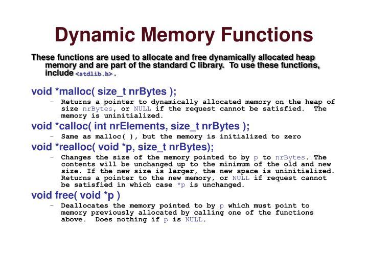 Dynamic Memory Functions