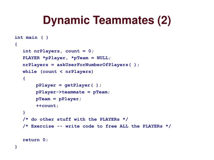Dynamic Teammates (2)