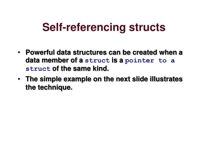Self-referencing structs