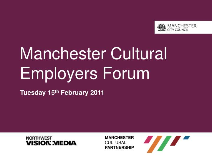 Manchester cultural employers forum