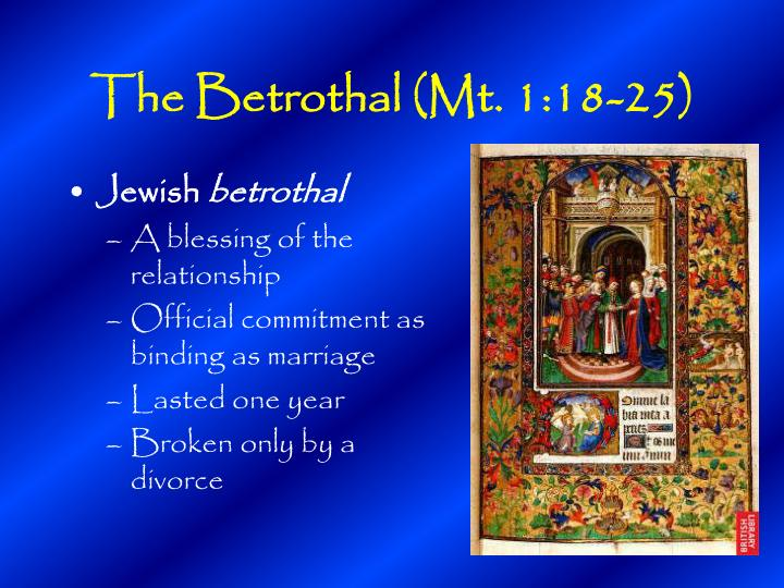 The Betrothal (Mt. 1:18-25)