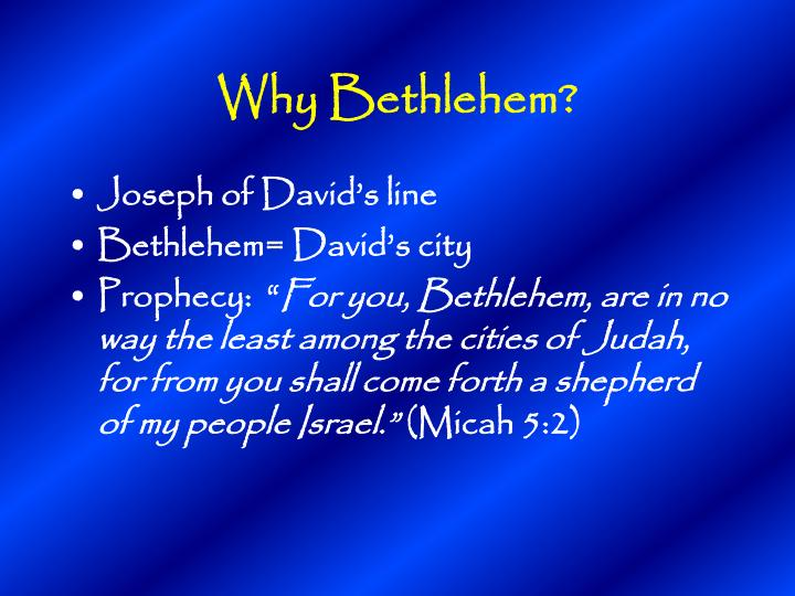Why Bethlehem?