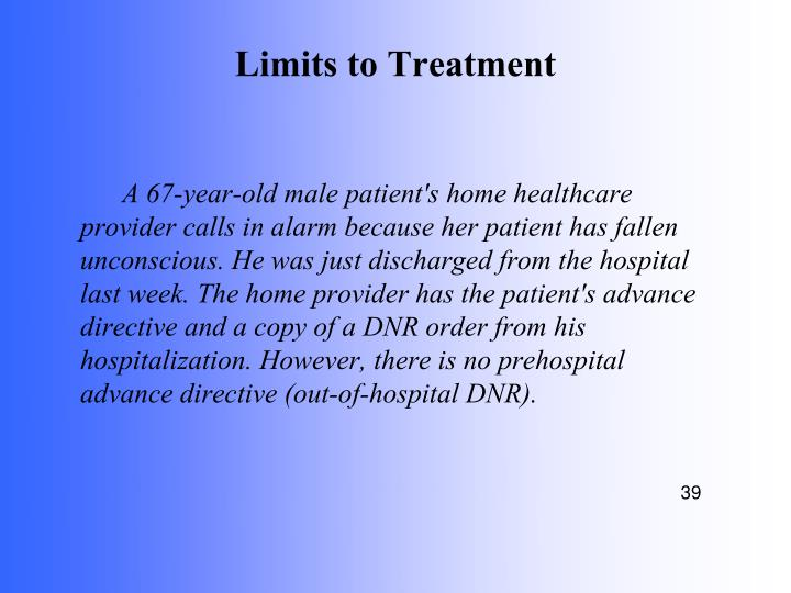 Limits to Treatment