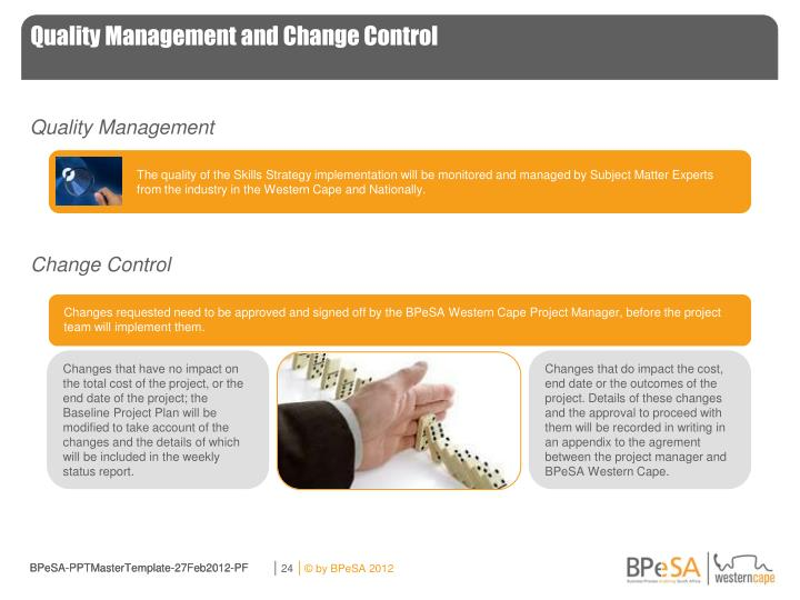 Quality Management and Change Control