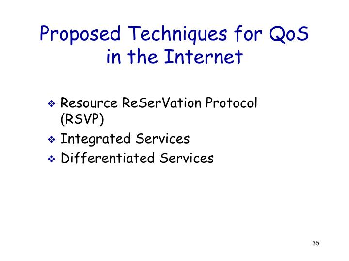 Proposed Techniques for QoS in the Internet