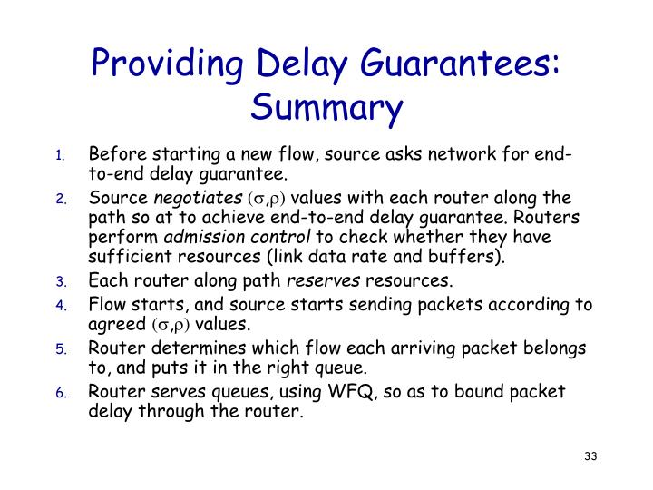Providing Delay Guarantees: Summary