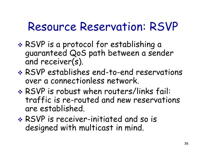 Resource Reservation: RSVP