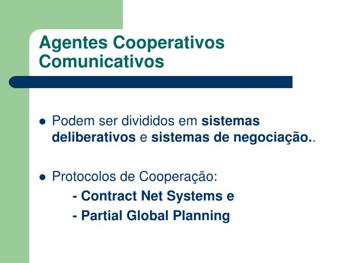 Agentes Cooperativos Comunicativos