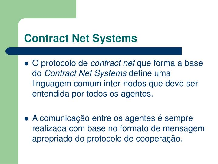 Contract Net Systems