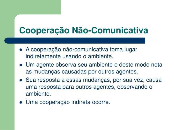 Cooperação Não-Comunicativa
