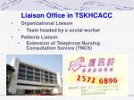 liaison office in tskhcacc
