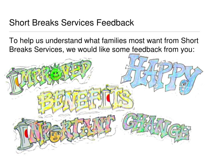 Short Breaks Services Feedback