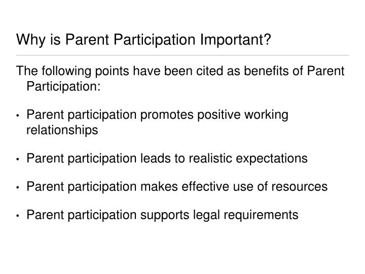 Why is Parent Participation Important?