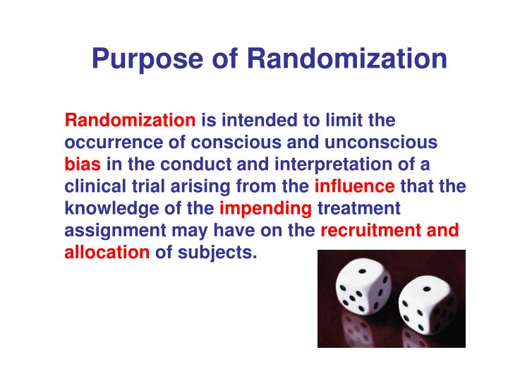 Purpose of Randomization