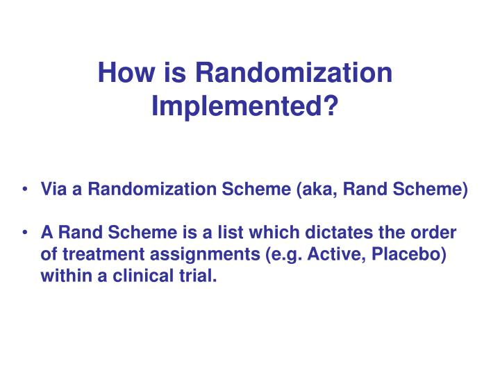 How is Randomization