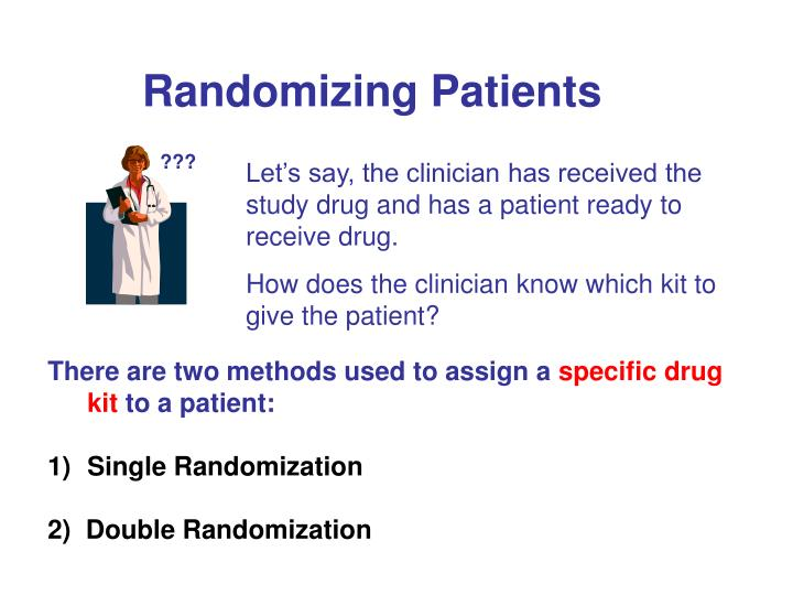 Randomizing Patients