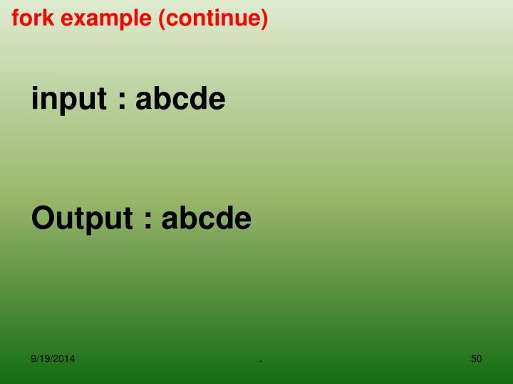 input : abcde