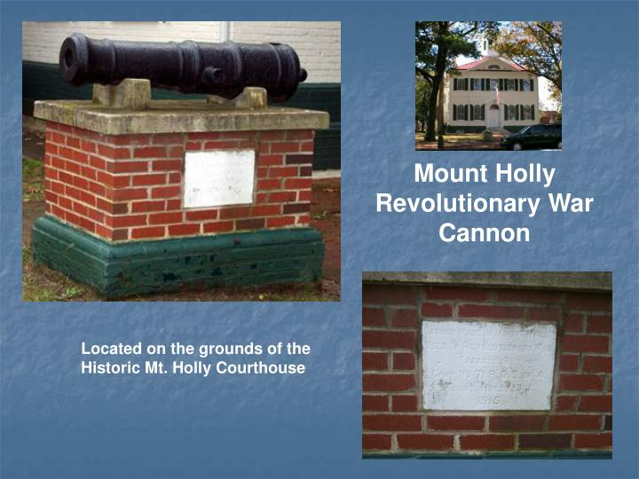 Mount Holly Revolutionary War Cannon