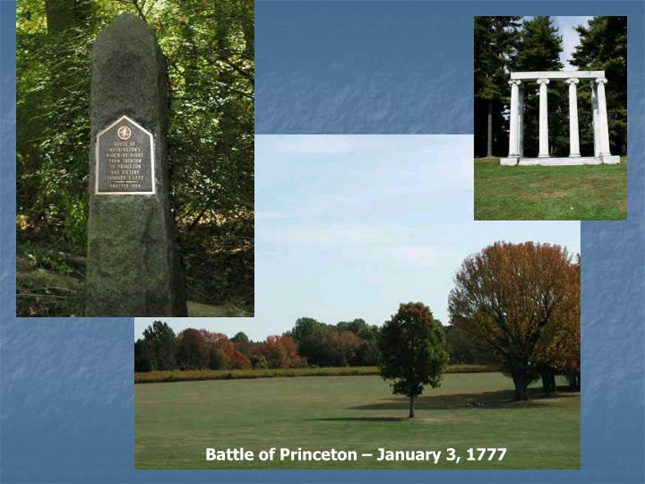 Battle of Princeton – January 3, 1777