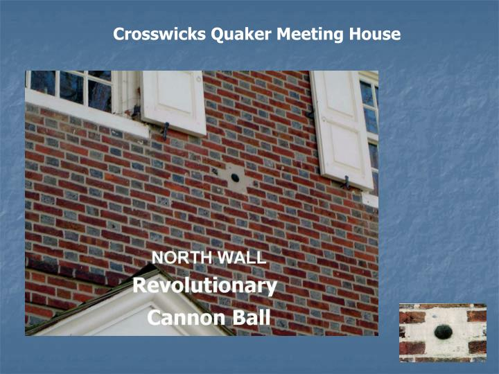 Crosswicks Quaker Meeting House