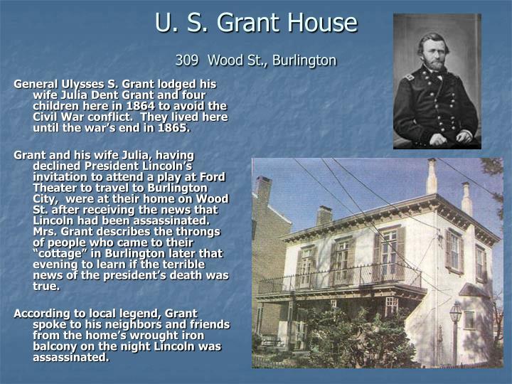 U. S. Grant House