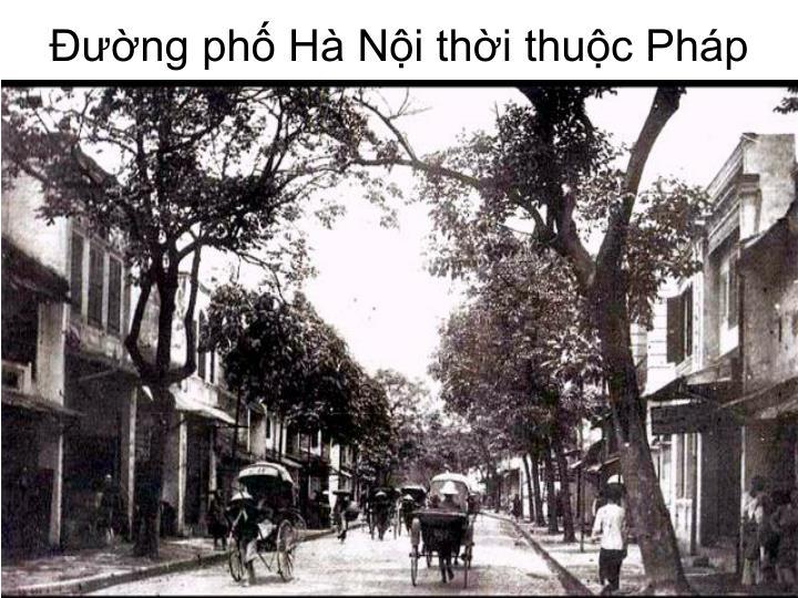 Đường phố Hà Nội thời thuộc Pháp
