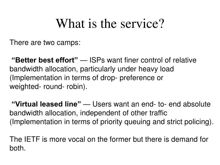 What is the service?