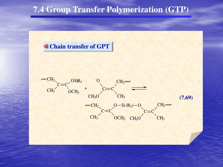 Chain transfer of GPT