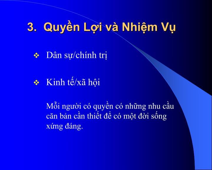 3.  Quyền Lợi và Nhiệm Vụ
