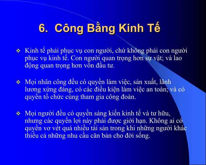 6.  Công Bằng Kinh Tế