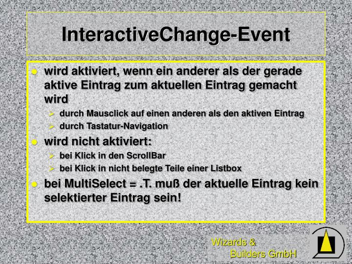 InteractiveChange-Event