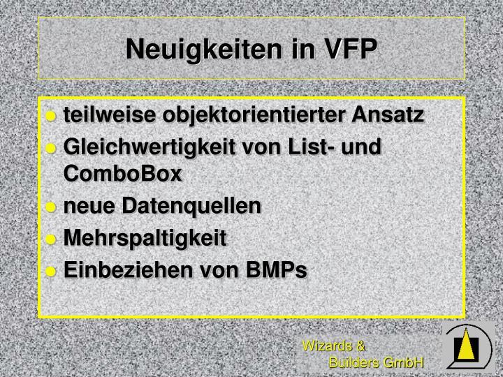 Neuigkeiten in VFP