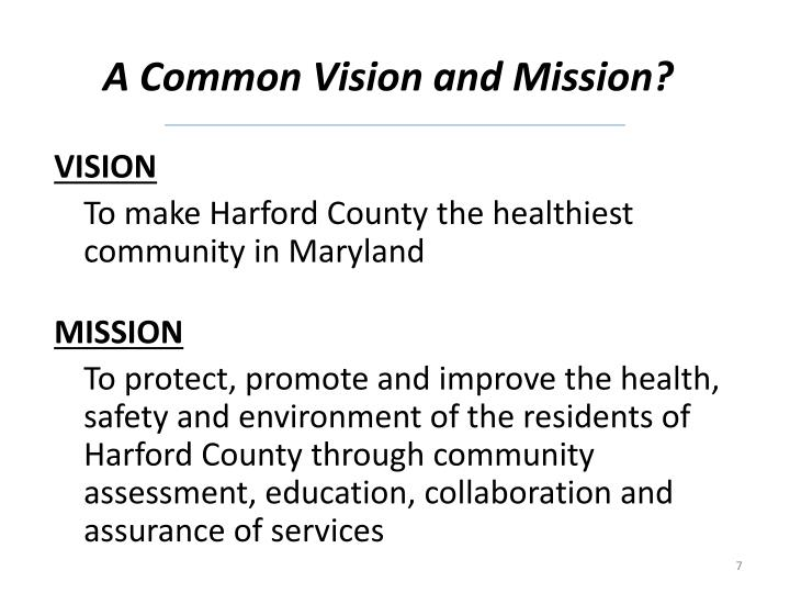A Common Vision and Mission?