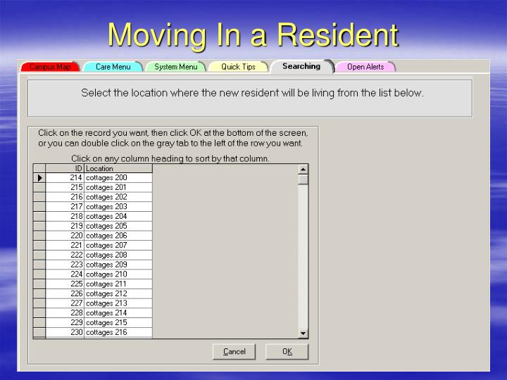 Moving In a Resident