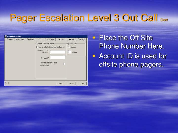 Pager Escalation Level 3 Out Call