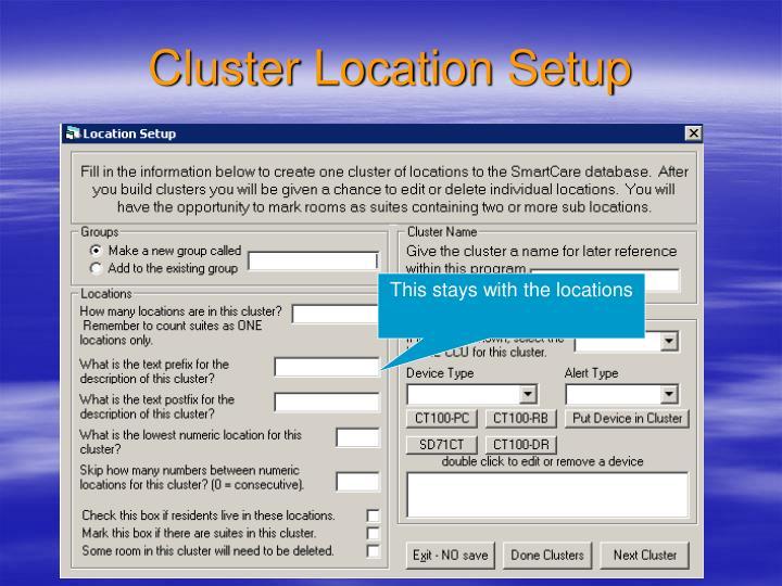 Cluster Location Setup
