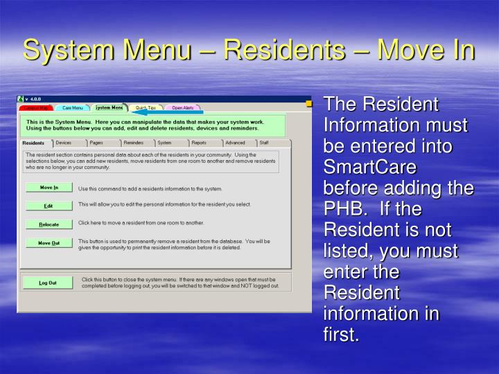 System Menu – Residents – Move In