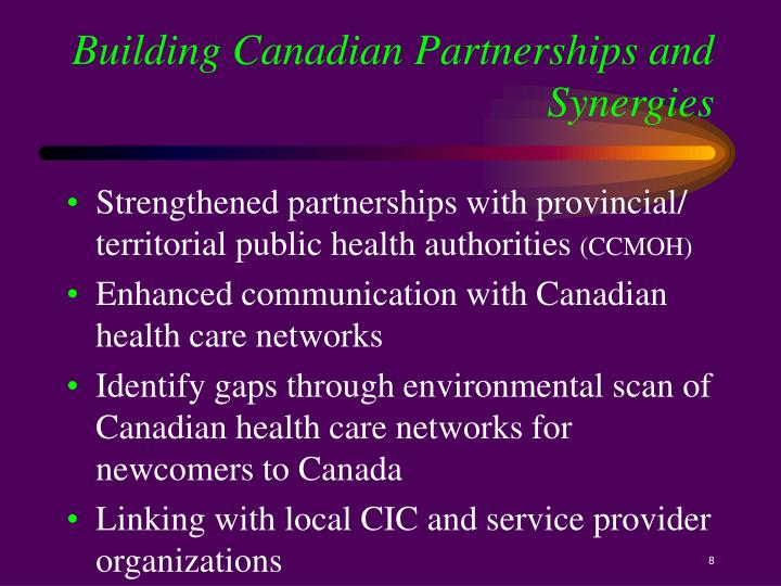 Building Canadian Partnerships and Synergies