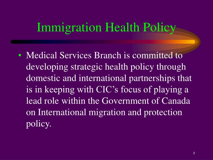 Immigration Health Policy