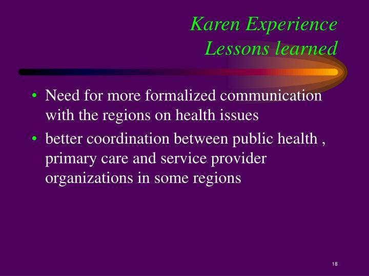 Karen Experience