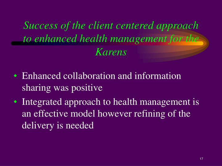 Success of the client centered approach to enhanced health management for the Karens