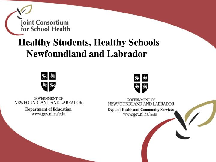 Healthy Students, Healthy Schools  Newfoundland and Labrador