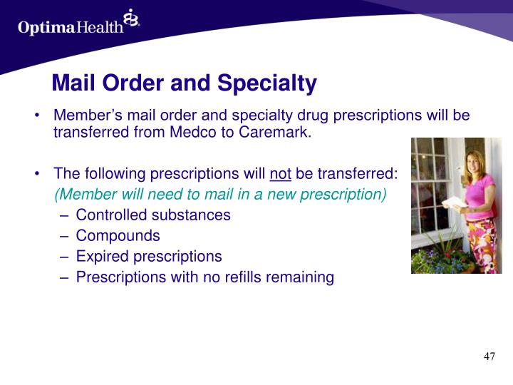 Mail Order and Specialty