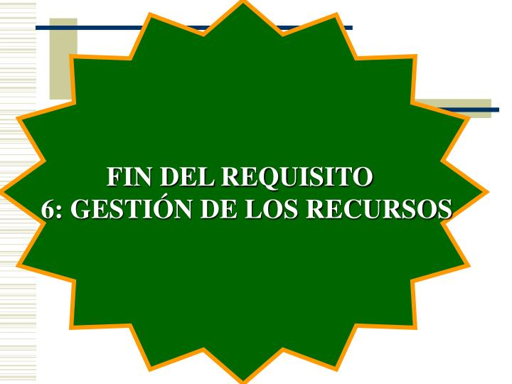 FIN DEL REQUISITO