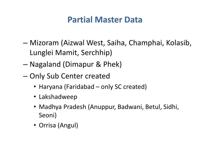 Partial Master Data