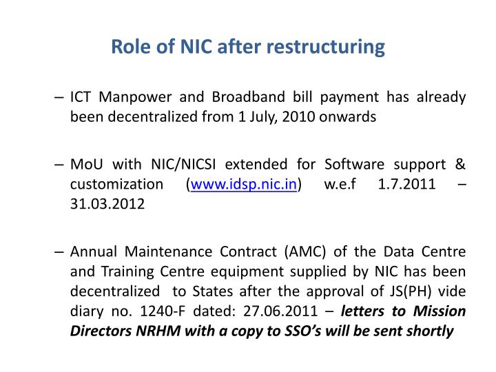 Role of NIC after restructuring