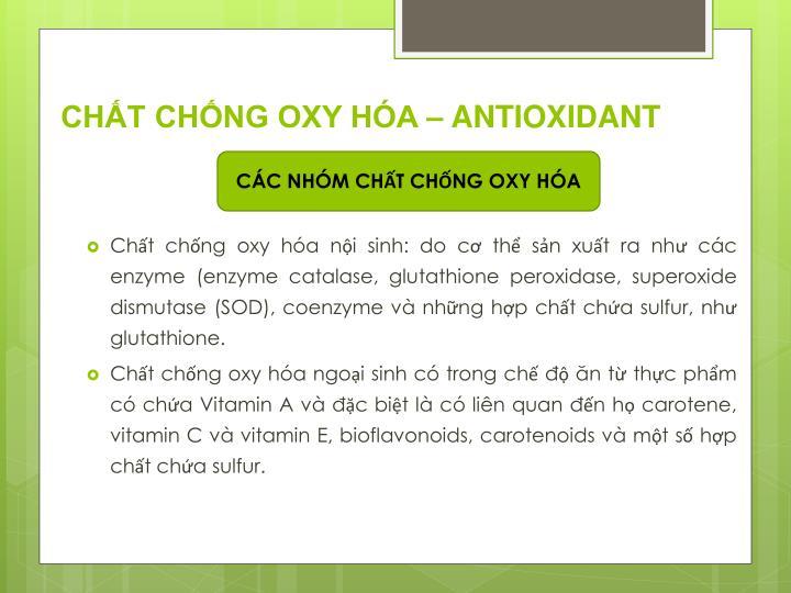 CHẤT CHỐNG OXY HÓA – ANTIOXIDANT