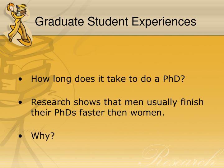 Graduate Student Experiences
